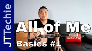 How to Play All Of Me by John Legend on Acoustic Guitar for Beginners | Easy Tutorial | BASICS #1