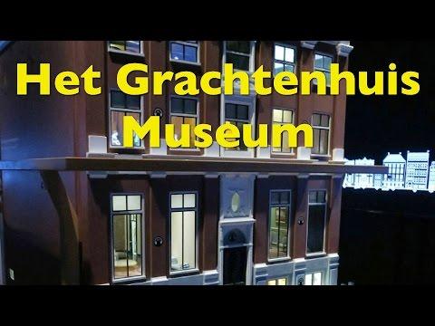 Things to do in Amsterdam – Visit Het Grachtenhuis Museum