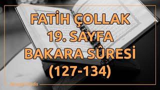 Fatih Çollak - 19.Sayfa - Bakara Suresi (127-134)
