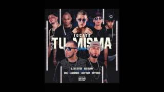 Video Tocate Tu Misma (Remix) Alexis Y Fido