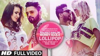 Lollipop (full song) | navjeet kahlon, money aujla | sachh | latest punjabi song 2015