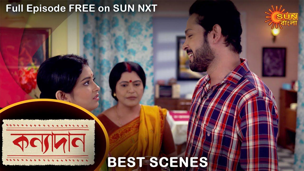 Download Kanyadaan - Best Scene   23 Sep 2021   Full Ep FREE on SUN NXT   Sun Bangla Serial