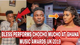Gambar cover BLESS PERFORMS LIVE BAND VERSION OF CHOCHO MUCHO AT GHANA MUSIC AWARDS UK 2019