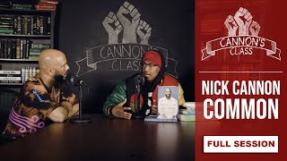 [FULL SESSION] Common On #CannonsClass