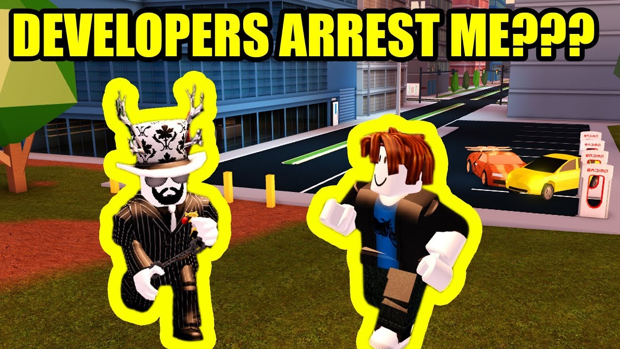 Roblox Jailbreak Dev Roblox Developers Finally Arrest Me Roblox Jailbreak Youtube