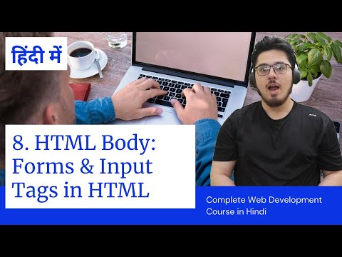 HTML Tutorial: Forms & Input Tags | Web Development Tutorials #8
