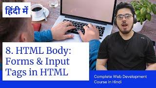HTML Tutorial: Forms & Input Tags   Web Development Tutorials #8