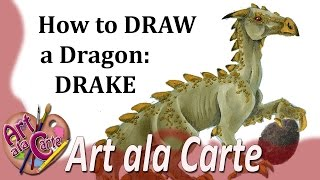 How to Draw Dragons  Drake