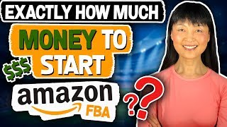 How Much Money Do You Need To Start An Amazon FBA Business? Part 2 of 2