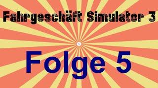 #005 Let´s Play Fahrgeschäft Simulator 3 - Die beliebten Klassiker