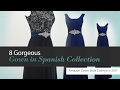 8 Gorgeous Gown in Spanish Collection Amazon Gown Style Collection 2017