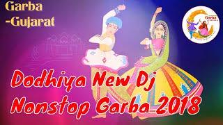 Dodhiya New Dj Nonstop Garba 2018    દોઢીયા ડીજે નોનસ્ટોપ ૨૦૧૮   GARBA INSIDER
