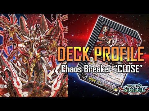 "Cardfight!! Vanguard Deck Profile : Chaos Breaker ""CLOSE"" (GEB-03) January 2018"