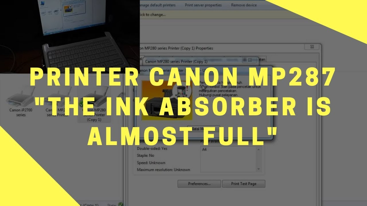 Solusi Printer Canon Mp287 The Ink Absorber Is Almost Full Youtube