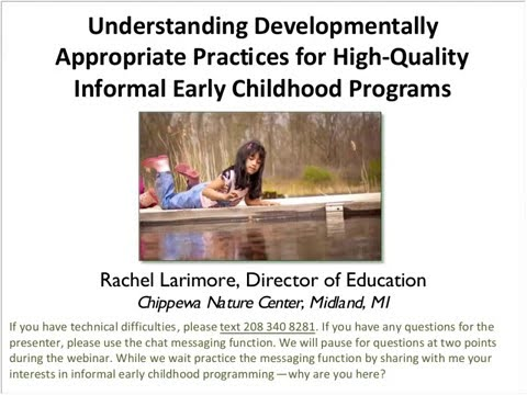Developmentally Appropriate Practices for Early Childhood Nature Play Programs