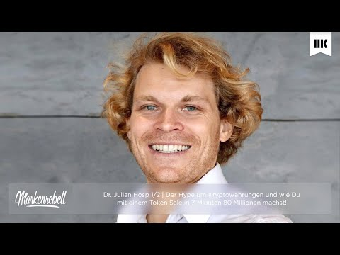 Dr. Julian Hosp (1/2) | Der Hype um Kryptowährungen und wie Du mit einem Token Sale in 7 Minuten 80
