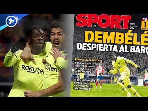 Ousmane Dembélé sauve le Barça contre l'Atlético | Revue de presse