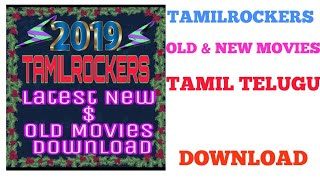 How to download Tamil,Telugu, Malayalam, Kannada movies in TamilRockers