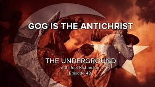Gambar cover GOG is the ANTICHRIST: (The Assyrian, Gog of Magog, Antichrist the same? PROOF!! )The Underground#48