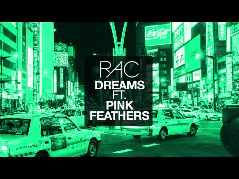 RAC - Dreams (ft. Pink Feathers) *The Cranberries Cover*