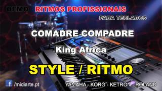 ♫ Ritmo / Style  - COMADRE COMPADRE - King Africa