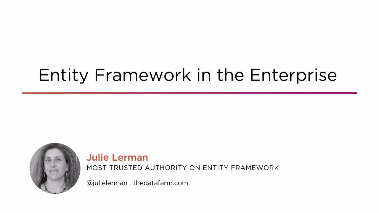 Entity Framework in the Enterprise | Pluralsight