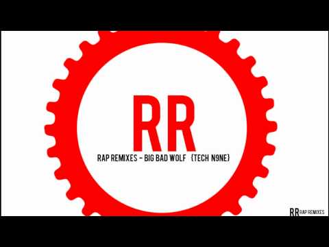 RapRemixes - Big Bad Wolf   {Tech N9ne}