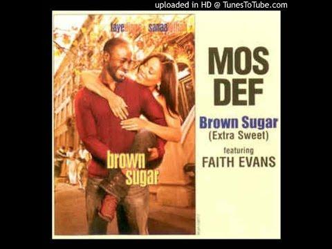 Mos Def - Brown Sugar (Feat Faith Evans) [2oo2] -YâYô-