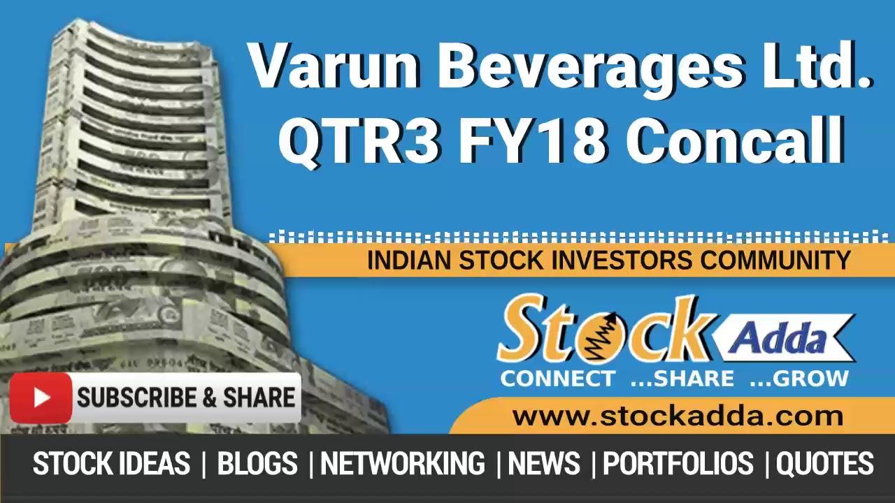 Varun Beverages Ltd Investors Conference Call Q3FY18