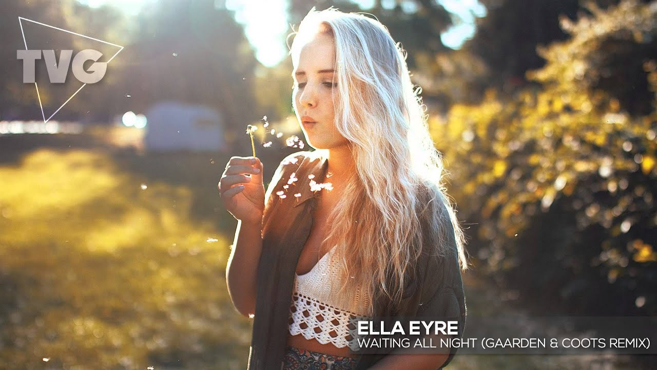 Waiting all night (lee foss remix) rudimental feat. Ella eyre.