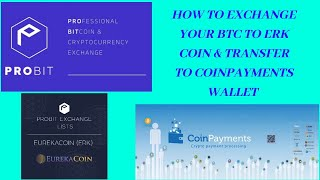 HOW TO BUY ERK COIN IN PROBIT  EXCHANGE & TRANSFER TO COINPAYMENTS WALLET | TUTORIAL