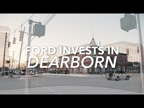 Ford invests in Downtown Dearborn | MEDC