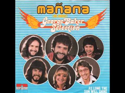 George Baker Selection - Manana (Mi Amor)