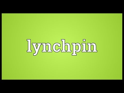 Lynchpin Meaning