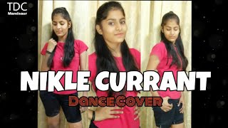 Nikle Currant | Dance Choreography | jassi Gill | Neha kakkar | The dance Centre | Mds |