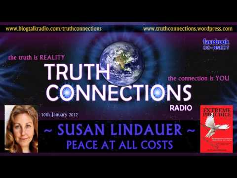 EPISODE 01: Susan Lindauer - Peace At All Costs - Truth Connections Radio - 10th Jan 2012
