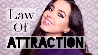 Law of Attraction: How I Use it & My Experiences