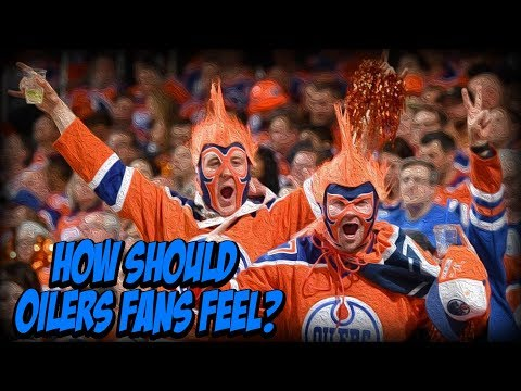 How Should Fans Feel About the Edmonton Oilers Right Now? |