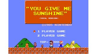 "Super Mario Bros Tribute - ""You Give Me Sunshine"" (VOCAL VERSION)"