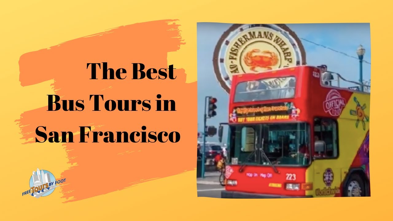 The Best Bus Tours In San Francisco
