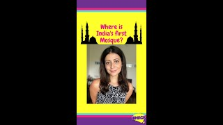 Where is India's First Mosque #shorts