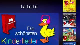 La Le Lu - Kinder Lieder