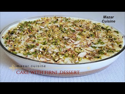 CAKE WITH FIRNI RECIPE AFGHANI CAKE FIRNI DAR کیک فرنی دار ا