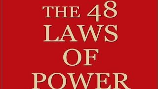 The 48 Laws Of Power: I FINALLY Looked At Them
