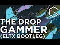 Trance Gammer THE DROP ELTX Bootleg Free Release mp3
