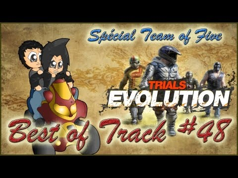 Trials Evolution - Best of Track #48 - Spécial Team of Five