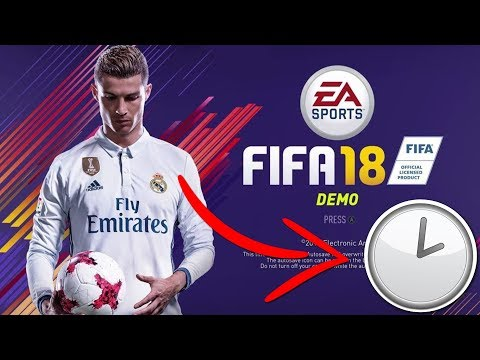 CAN YOU GET THE DEMO EARLY?? FIFA 18 DEMO RELEASE TIME!