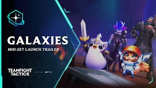 Return to the Stars | Galaxies Mid-Set Launch Trailer - Teamfight Tactics