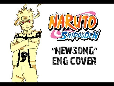 "Naruto Shippuden Op 10 ""Newsong"" [ENGLISH COVER]"