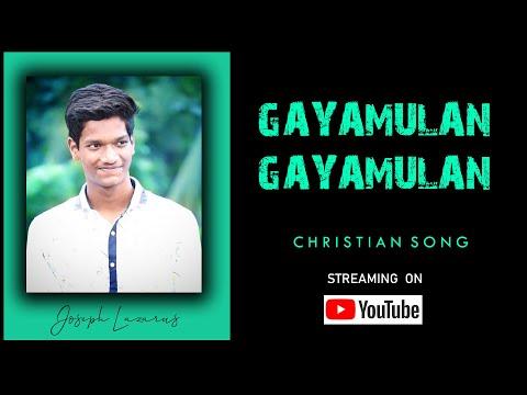 GAYAMULAN GAYAMULAN - New Telugu Christian song - Zion song